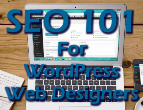 SEO 101 For WordPress Web Designers Webinar